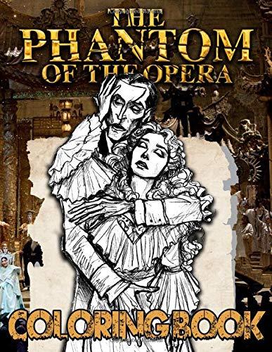 Phantom Of The Opera Coloring Book: Relaxation Phantom Of The Opera...