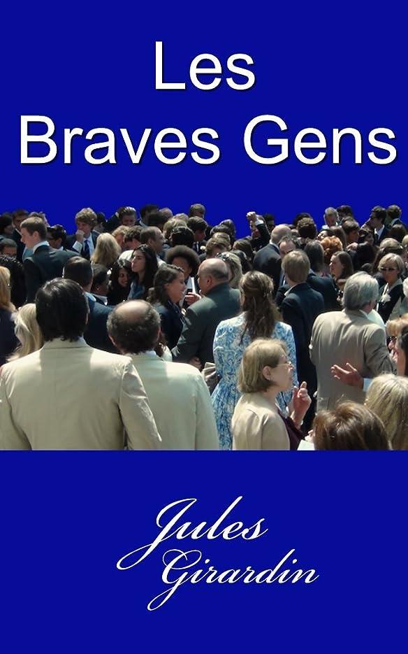 モンゴメリー貫通する後悔Les Braves Gens (1873) (French Edition)