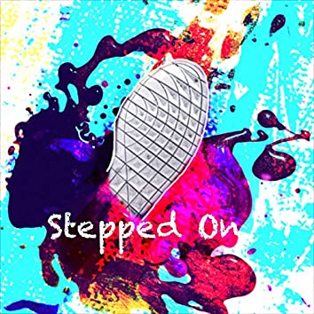 Stepped On