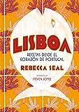 Lisboa. Recetas desde el corazón de Portugal (Gastronomía)