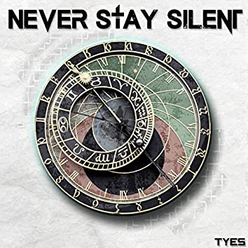 Never Stay Silent