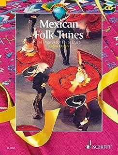 Mexican Folk Tunes: 14 Dances for Flute Duet (Schott World Music)