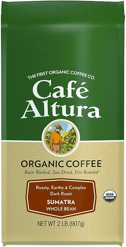 Cafe Altura Whole Bean Organic Coffee Sumatran Dark Roast 2 Pound