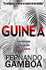 GUINEA: Un vertiginoso thriller en el corazón de las tinieblas par Gamboa