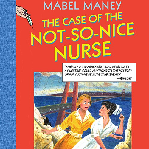 The Case of the Not-So-Nice Nurse audiobook cover art