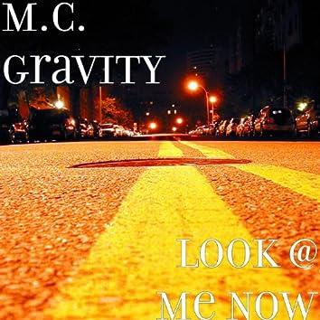 Look @ Me Now