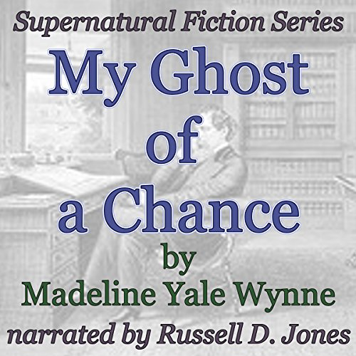 My Ghost of a Chance audiobook cover art