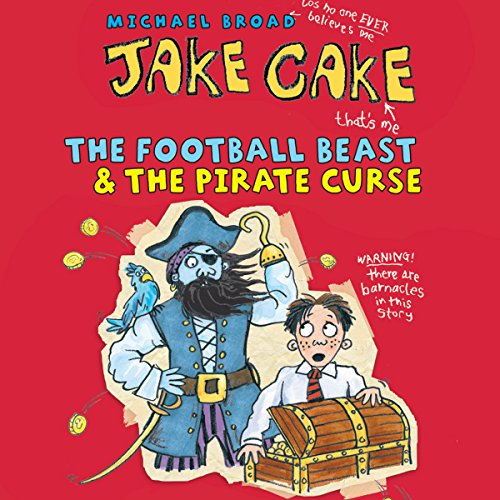 Jake Cake: The Football Beast & The Pirate Curse audiobook cover art