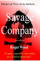 Savage Company: A Novella Kindle Edition
