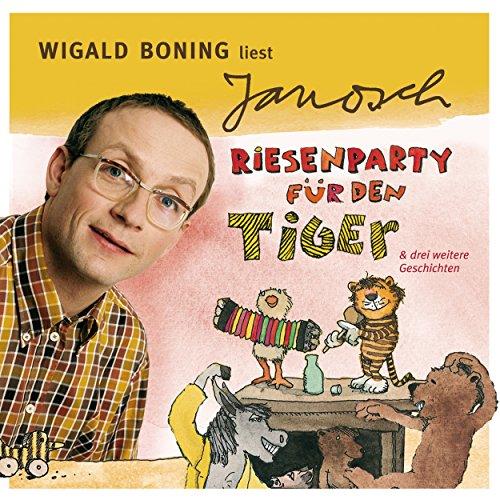 Wigald Boning liest Janosch - Riesenparty für den Tiger & drei weitere Geschichten (Väter sprechen Janosch 3) Titelbild