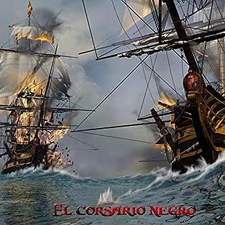 El Corsario Negro [The Black Corsair] audiobook cover art