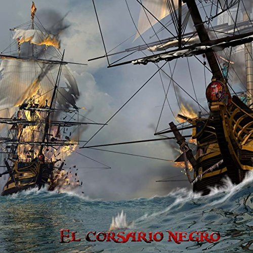 El Corsario Negro [The Black Corsair] audiobook cover art