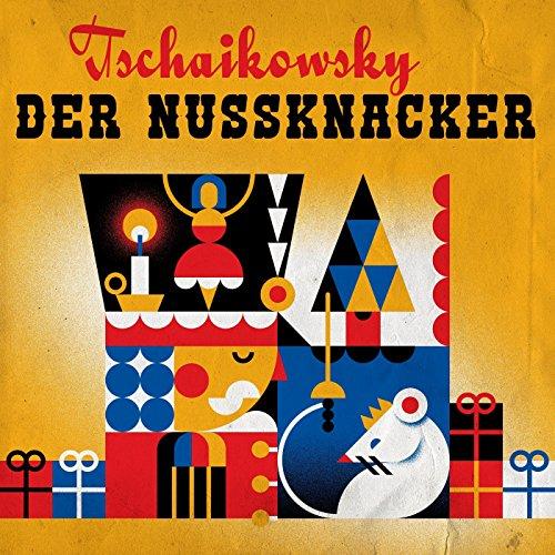 Tschaikowsky Der Nussknacker