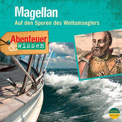 Magellan - Auf den Spuren des Weltumseglers audiobook cover art