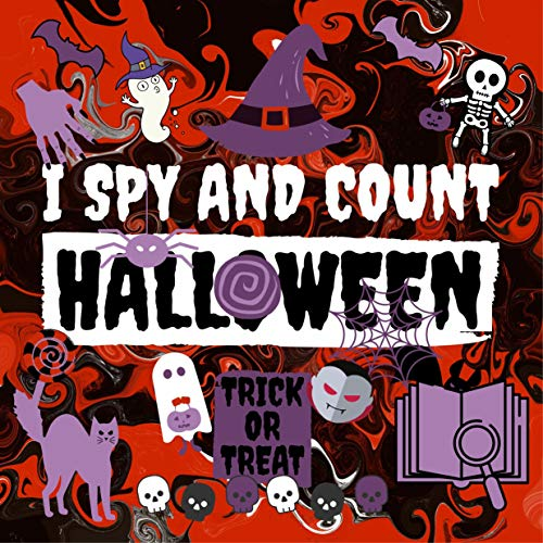 I Spy And Count Halloween: Fun Guessing Game For Kids Spy & Count The Number Of Halloween Creatures Halloween Riddles