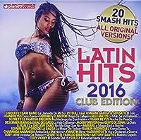 Latin Hits 2016 Club Edition