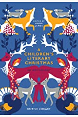 A Children's Literary Christmas: An Anthology Hardcover