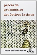 Précis de grammaire des lettres latines, seconde, 1re, terminale de Baudiffier