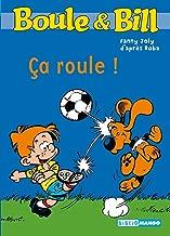 Boule et Bill - ça roule (Biblio Mango Boule et Bill t. 219) (French Edition)