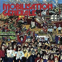 Mobilisation Generale (French Protest and Spirit Jazz 1970-1976) Vinyl