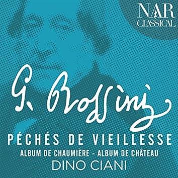 Rossini: Péchés de vieillesse (Album de Chaumière - Album de Château)