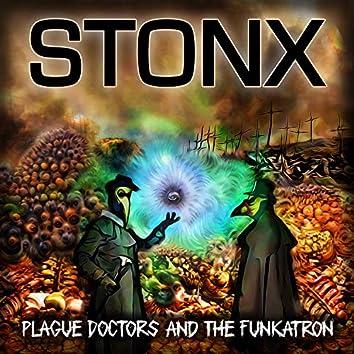 Plague Doctors & the Funkatron
