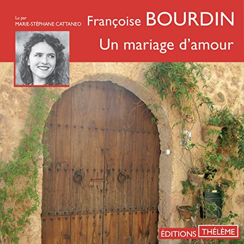 Un mariage d'amour audiobook cover art