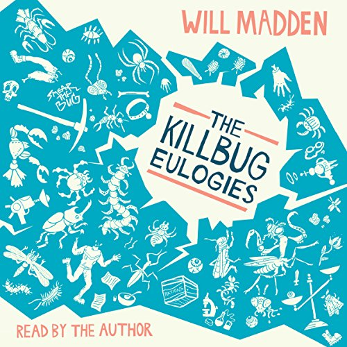 The Killbug Eulogies audiobook cover art