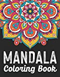Mandala Coloring Book: An Adult Coloring Book with Fun, Easy, Relaxing, Meditation And...