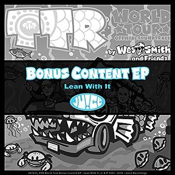 TTR World Tour - Bonus Content EP, Lean With It