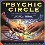 Psychic Circle: The Magical Message Board You and Your Friends Can Use to Find the Answers to All Life's Questions - Amy Zerner