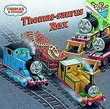 Thomas-saurus Rex (Thomas & Friends) (Pictureback(R))