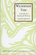 wilderness time a guide for spiritual retreat