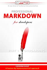 Professional Markdown for developers: Part 1 : Onboarding (Easyguide.Tech) Paperback