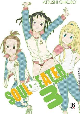 Soul Eater Not! - Volume 3