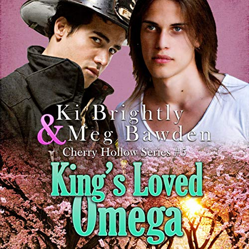 King's Loved Omega: Cherry Hollow Series, Book 5