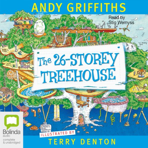 26-Storey Treehouse                   By:                                                                                                                                 Andy Griffiths                               Narrated by:                                                                                                                                 Stig Wemyss                      Length: 1 hr and 37 mins     62 ratings     Overall 4.9