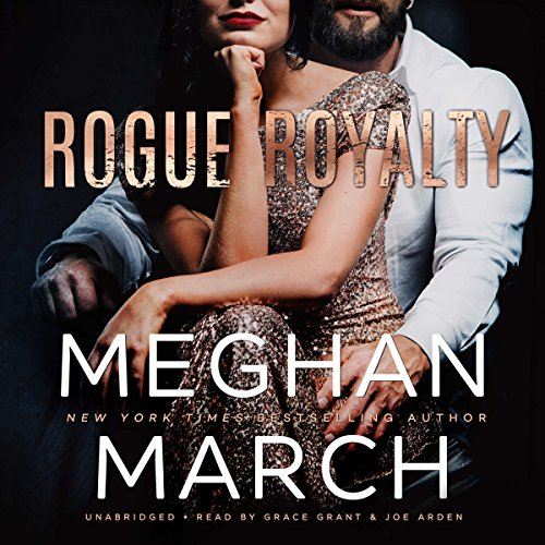 Rogue Royalty     The Savage Trilogy, Book 3              Auteur(s):                                                                                                                                 Meghan March                               Narrateur(s):                                                                                                                                 Joe Arden,                                                                                        Grace Grant                      Durée: 5 h et 26 min     8 évaluations     Au global 4,5