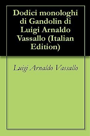 Dodici monologhi di Gandolin di Luigi Arnaldo Vassallo