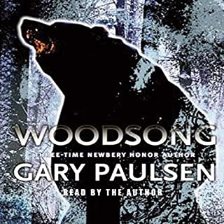 Woodsong                   Written by:                                                                                                                                 Gary Paulsen                               Narrated by:                                                                                                                                 Gary Paulsen                      Length: 2 hrs and 30 mins     Not rated yet     Overall 0.0