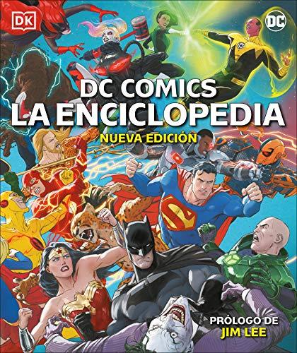 DC Comics La Enciclopedia: La guía definitiva de los personajes del universo DC (Spanish Edition)