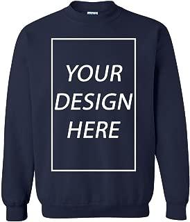 Add Your Own Text Design Custom Personalized Crewneck Sweatshirt