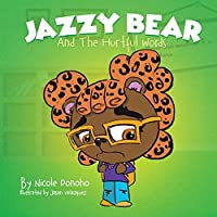Jazzy Bear and the Hurtful Words