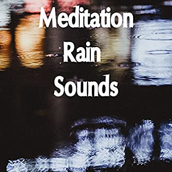 14 Meditation Rain and Relaxation Sounds -Sounds for Deep and Restful Sleep