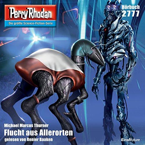 Flucht aus Allerorten (Perry Rhodan 2777) Titelbild