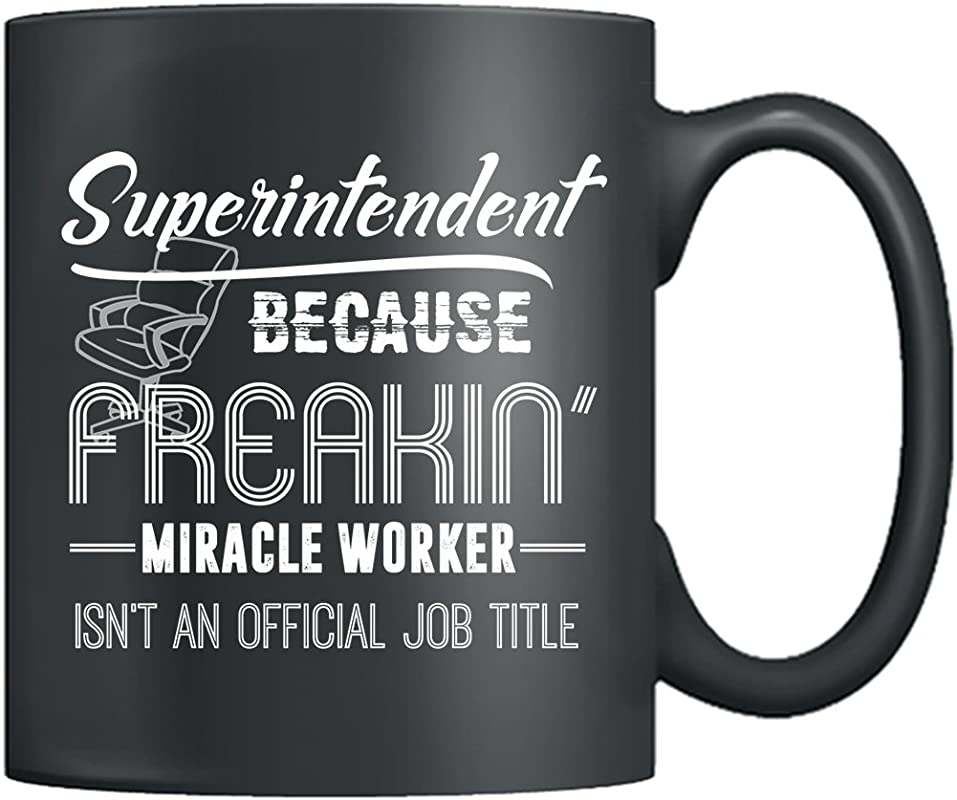 Superintendent Coffee Mug Superintendent Job Title Mug Coffee Tea Cup 11Oz Best Gifts For Friends Black