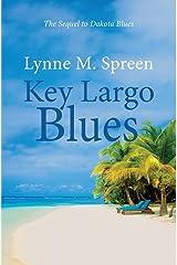 Key Largo Blues: The Sequel to Dakota Blues (Karen Grace Book 2) Kindle Edition