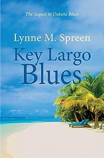 Key Largo Blues: The Sequel to Dakota Blues (Karen Grace Book 2)