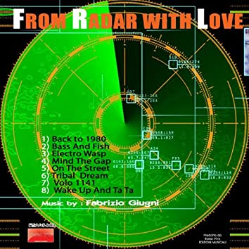 From Radar With Love