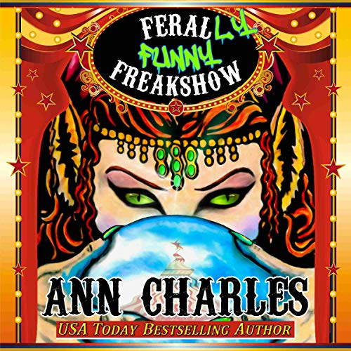 Ferally Funny Freakshow audiobook cover art